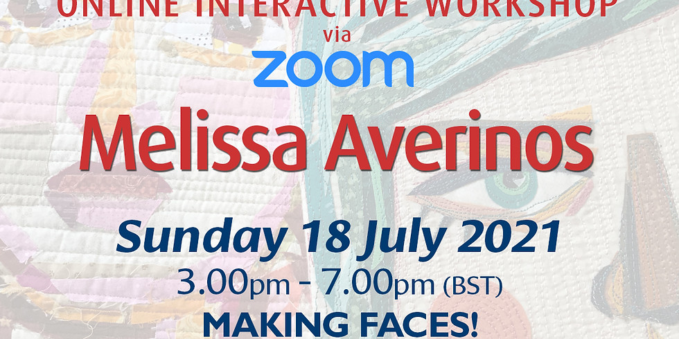 Sunday 18 July 2021: Online Workshop (Making Faces)