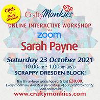 CraftyMonkies Sarah Payne Online Interactive Workshop Scrappy Dresden Block!