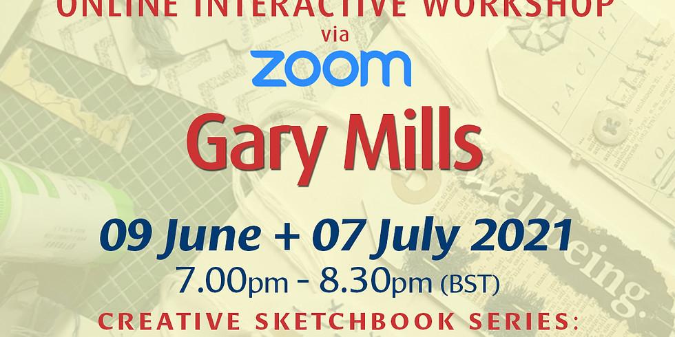 Gary Mills Triple-Whammy!: Online Workshop (Creative Sketchbook)