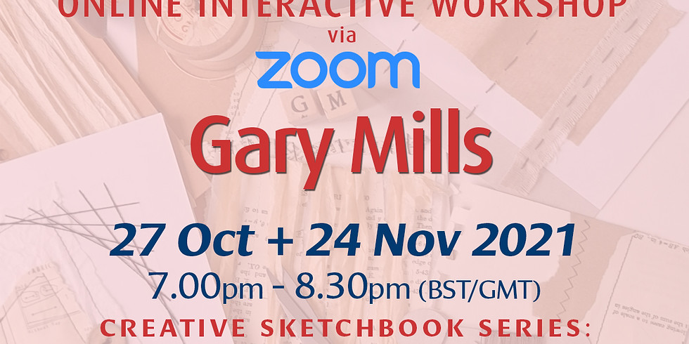 Gary Mills' Triple-Whammy: Creative Sketchbook Workshops x 2!
