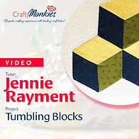 CraftyMonkies_Workshop Video_Jennie Rayment_Tumbling Blocks