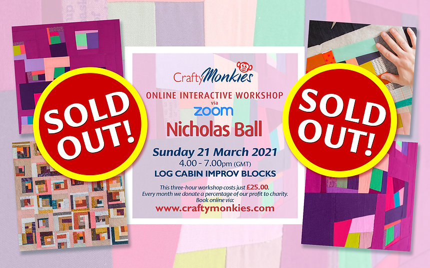 CraftyMonkies Nicholas Ball Online Interactive Workshop via Zoom Log Cabin Blocks