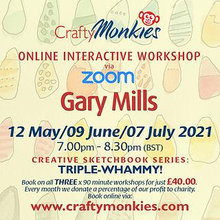 CraftyMonkies Online Interactive Workshops Gary Mills Triple-Whammy!