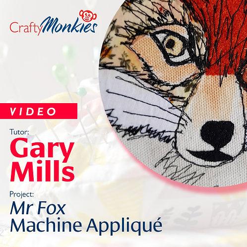 Video of Workshop: Gary Mills - Mr Fox Appliqué!
