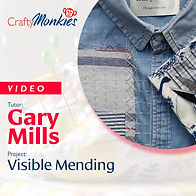 CraftyMonkies_Workshop Video_Gary Mills_Visible Mending!