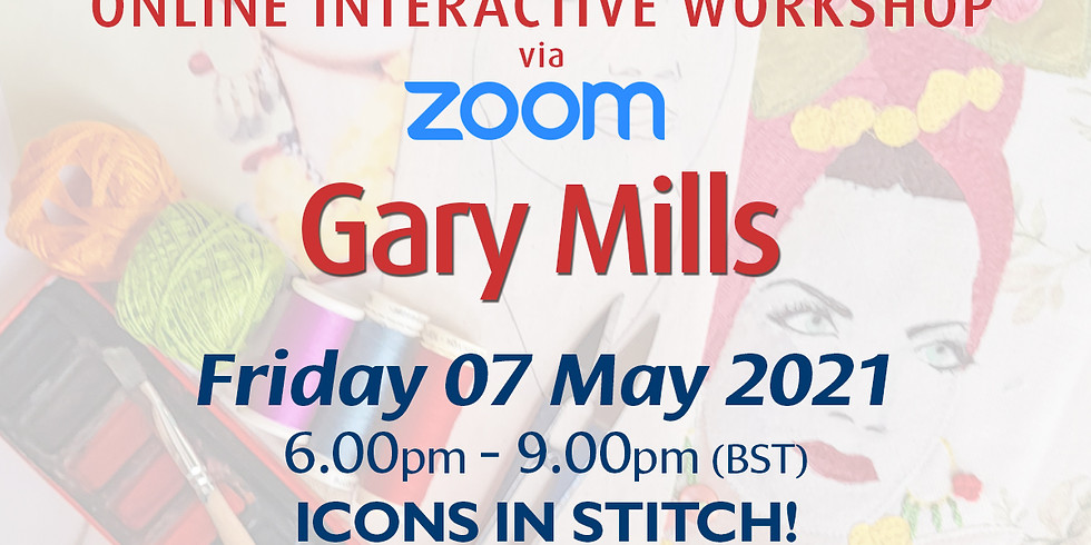 Friday 07 May 2021: Online Workshop (Icons In Stitch!)