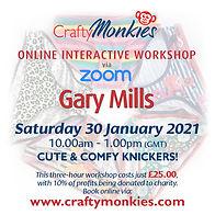CraftyMonkies Gary Mills Online Interactive Workshop via Zoom Cute & Comfy Knickers!