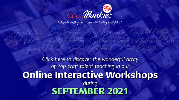 CraftyMonkies Online Interactive Workshops in September 2021!