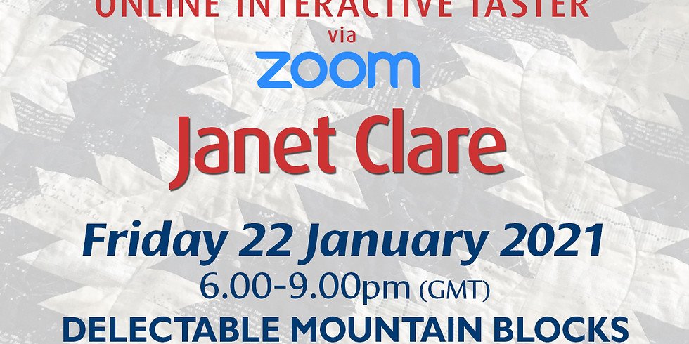 Friday 22 January 2021: Online Workshop (Delectable Mountain Blocks)