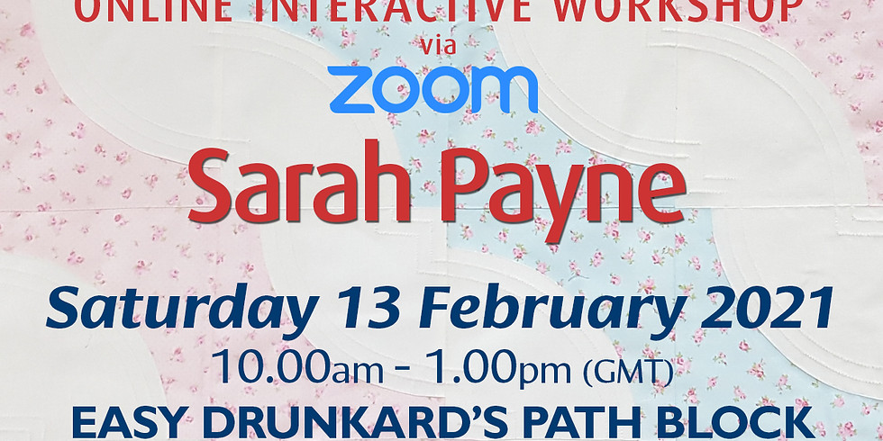 Saturday 13 February 2021: Online Workshop (Drunkard's Path)