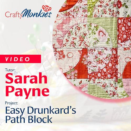 Video of Workshop: Sarah Payne - Easy Drunkard's Path!