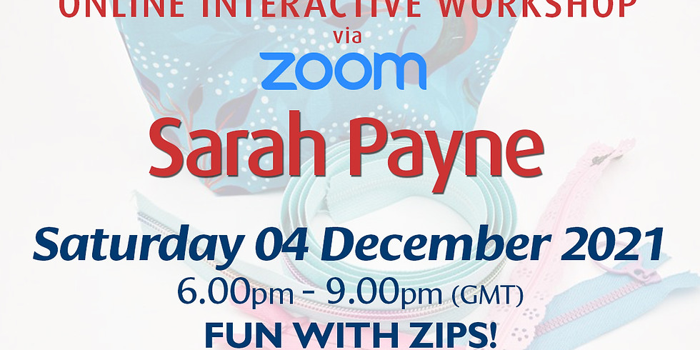 Saturday 04 December 2021: Online Workshop (Zippy Fun!)