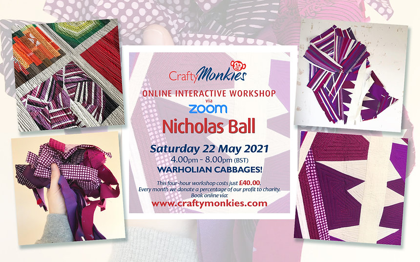 CraftyMonkies Nicholas Ball Online Interactive Workshop via Zoom Warholian Cabbages!