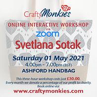 CraftyMonkies Svetlana Sotak Online Interactive Workshop via Zoom Ashford Handbag!