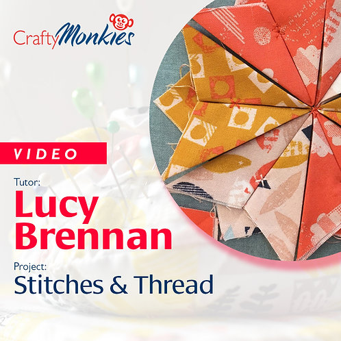 Video of Workshop: Lucy Brennan - Stitches & Thread!