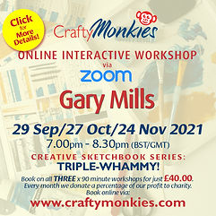 CraftyMonkies Gary Mills Online Interactive Workshops Triple-Whammy Ticket!