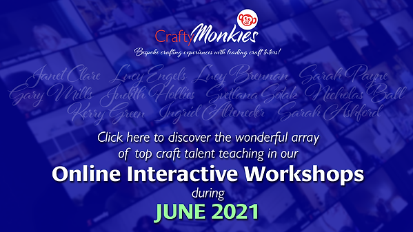 CraftyMonkies Online Interactive Workshops featuring Expert Craft Tutors