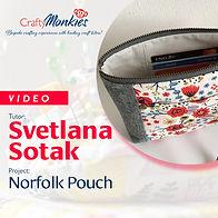 CraftyMonkies_Workshop Video_Svetlana Sotak_Norfolk Pouch