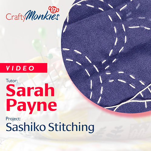 Video of Workshop: Sarah Payne - Sashiko Stitching!