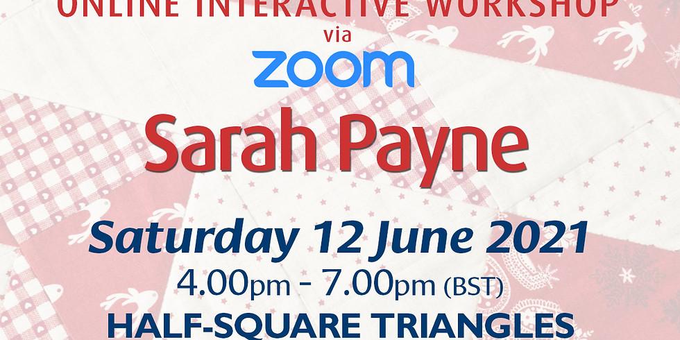Saturday 12 June 2021: Online Workshop (Half-Square Triangles)