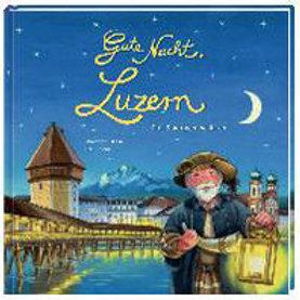 Gute Nacht Luzern