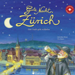 Gute Nacht Zürich