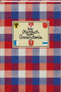 Kochbuch aus der Innerschweiz