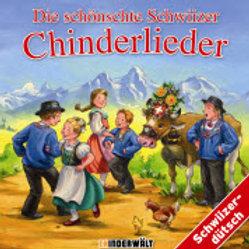 Schönschte Schwiizer Chinderlieder / CD