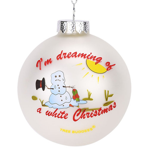 I'm Dreaming of a White Christmas Funny Snowman Melting Glass Ornament