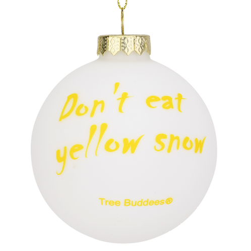 Don't Eat Yellow Snow Funny Glass Christmas Ornament