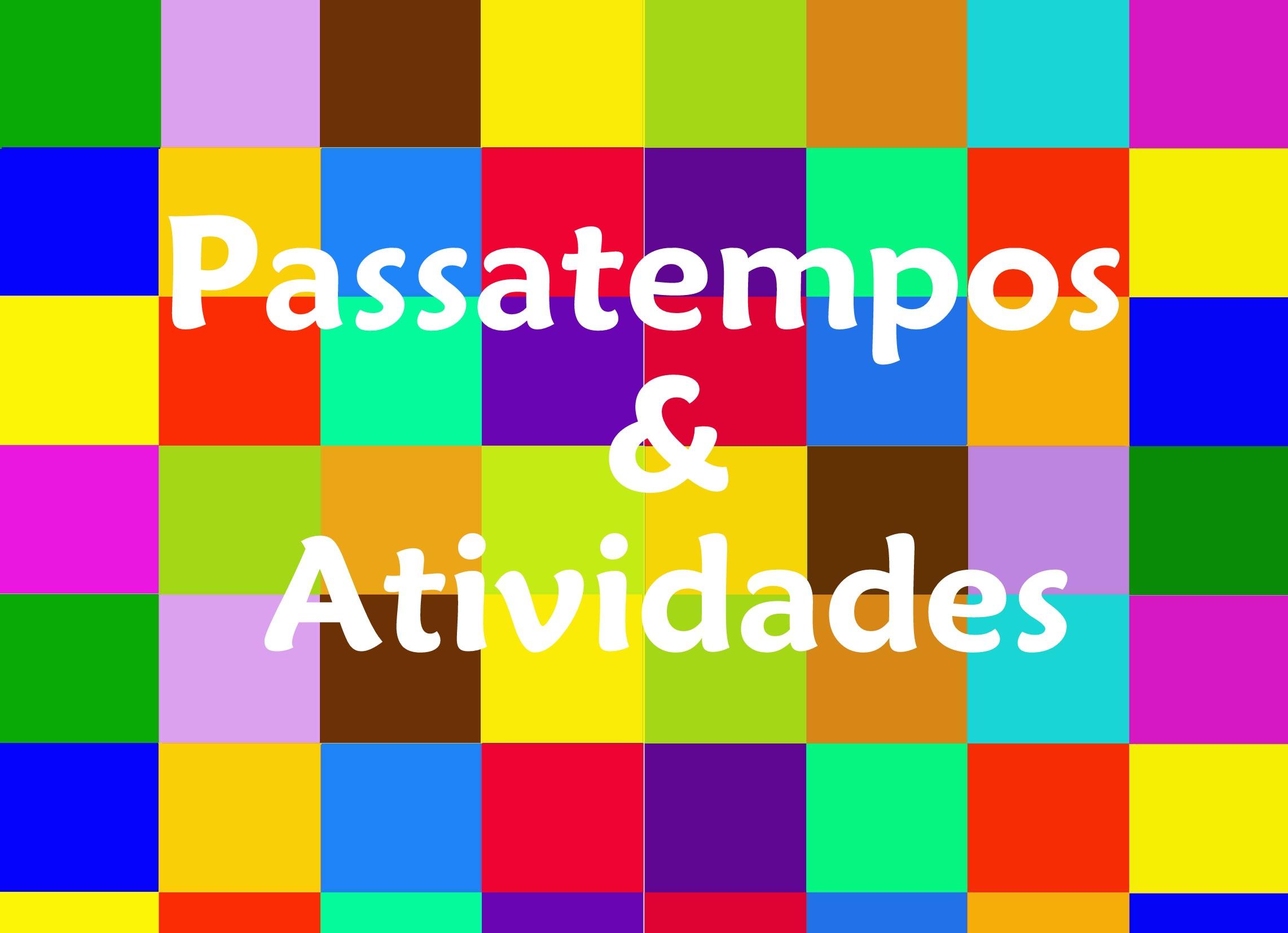 Passatempos & Atividades