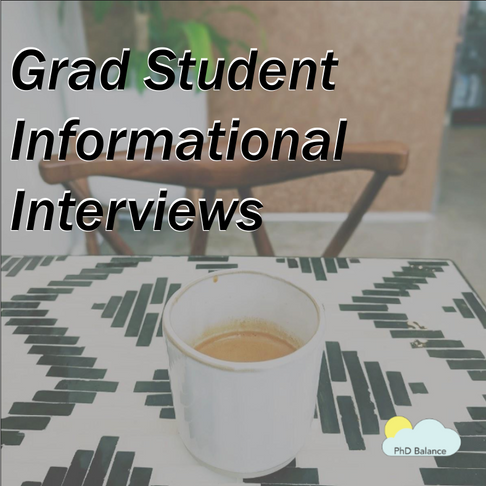 Opportunities and Insight through Informational Interviews