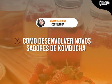 Como desenvolver novos sabores de Kombuchas