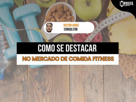 Como se destacar no mercado de comida fitness