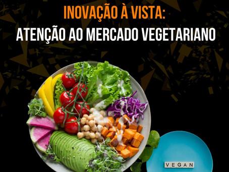 Inovação à vista: Atenção ao mercado vegetariano!