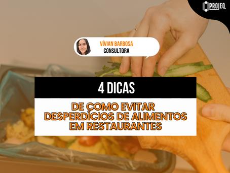 4 dicas de como evitar desperdícios de alimentos em restaurantes