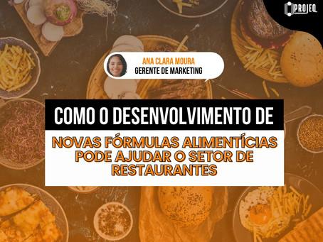 Como o desenvolvimento de novas fórmulas alimentícias pode ajudar o setor de restaurantes