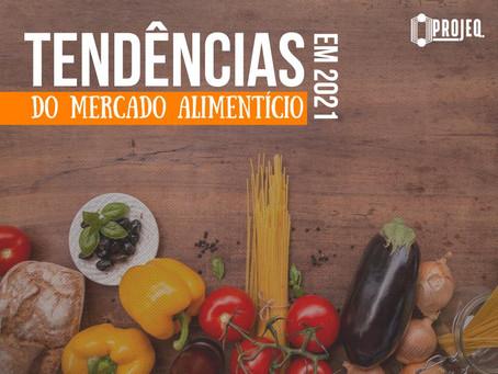 Tendências do mercado alimentício em 2021
