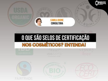O que são Selos de certificação nos cosméticos? Entenda!