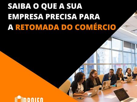 EBOOK: SAIBA O QUE SUA EMPRESA PRECISA PARA A RETOMADA DO COMÉRCIO!