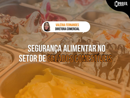 Segurança alimentar no setor de gelados comestíveis.
