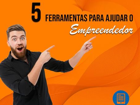 5 Ferramentas para Ajudar o Empreendedor