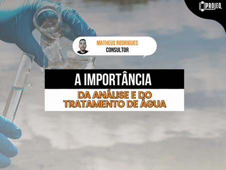 A importância da análise e do tratamento de água