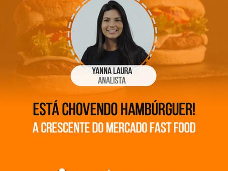 A CRESCENTE DO MERCADO DE FAST FOOD