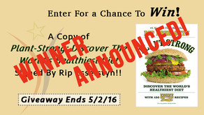 Enter For a Chance to Win a Copy of Plant-Strong Signed By Rip Esselstyn! *Winner Announced*
