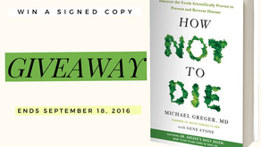 Enter For a Chance to Win a Copy of How Not To Die Signed By Dr. Michael Greger *Giveaway Closed*