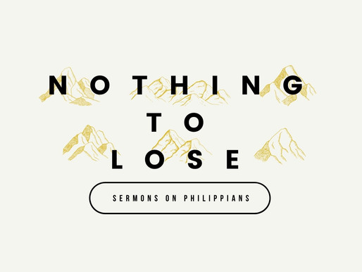 Nothing to Lose: Our Citizenship Is In Heaven