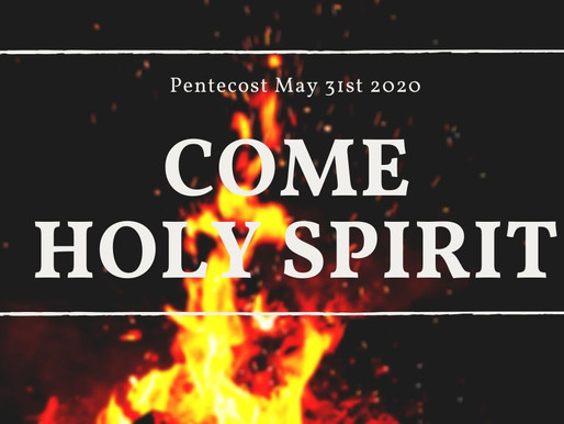 Pentecost 2020: Filled with the Spirit
