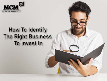 #25 How To Identify The Right Business To Invest In