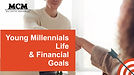 Young Millennial's Financial Goals by Amy Seok